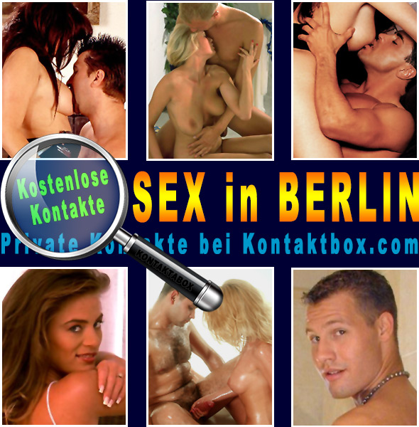 Sexkontakte & Online Dating in Berlin